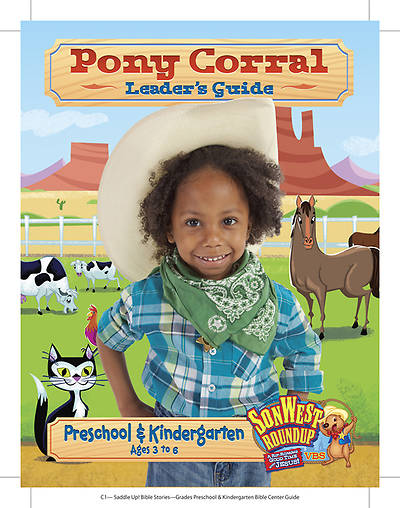 Gospel Light Vacation Bible School 2013 SonWest RoundUp Pony Corral Leaders Guide