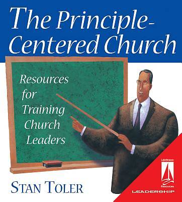 The Principle-Centered Church
