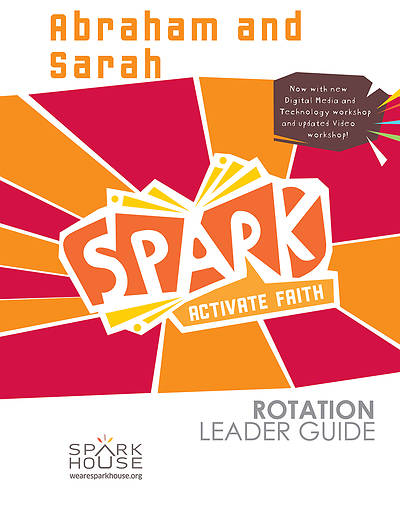 Picture of Spark Rotation  Abraham and Sarah  Leader Guide