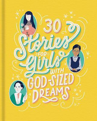 Picture of 30 Stories for Girls with God-Sized Dreams