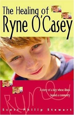 The Healing of Ryne OCasey