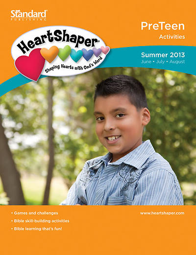 Standards HeartShaper PreTeen Student Activities Summer 2013