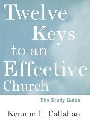 Twelve Keys to an Effective Church Study Guide