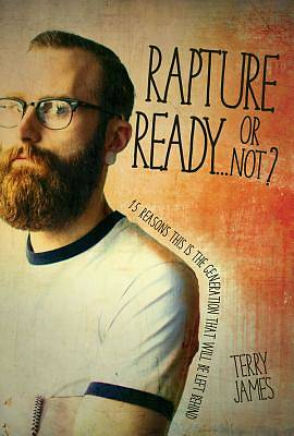 Picture of Rapture Ready...or Not?
