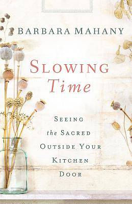Picture of Slowing Time