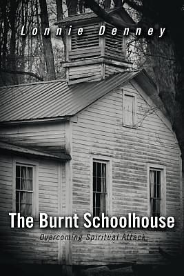 The Burnt Schoolhouse