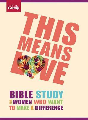 This Means Love Bible Study