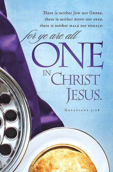 For Ye Are All One In  Christ Jesus Communion Bulletin