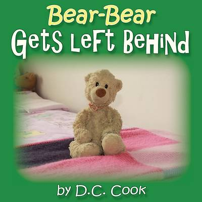 Bear Bear Gets Left Behind