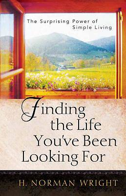 Finding the Life Youve Been Looking for