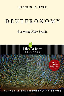 LifeGuide Bible Study - Deuteronomy