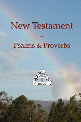 New Testament + Psalms & Proverbs, World English Bible