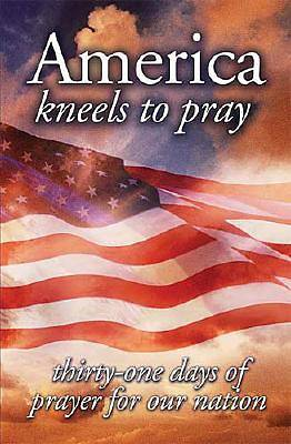 America Kneels to Pray