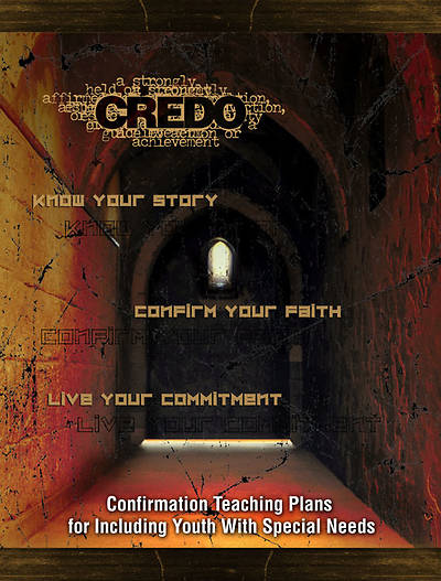 Credo Confirmation Teaching Plans for Including Youth With Special Needs - Download