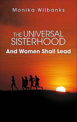 The Universal Sisterhood
