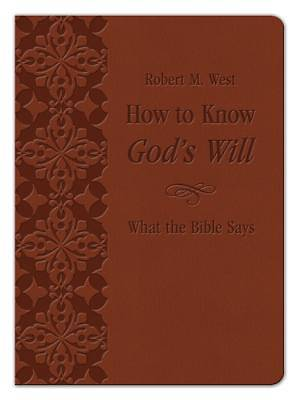How to Know Gods Will What the Bible Says