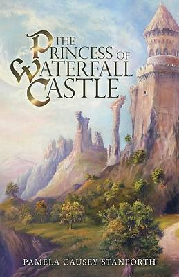 Picture of The Princess of Waterfall Castle
