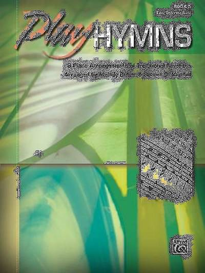 Play Hymns, Book 5; 9 Piano Arrangements of Traditional Favorites
