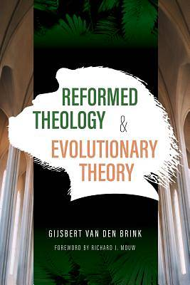 Picture of Reformed Theology and Evolutionary Theory
