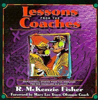 Lessons from the Coaches