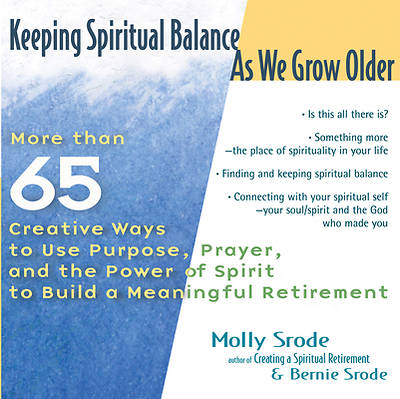 Keeping Spiritual Balance as We Grow Older