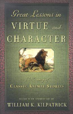 Great Lessons in Virtue and Character