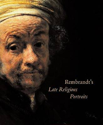 Picture of Rembrandt's Late Religious Portraits
