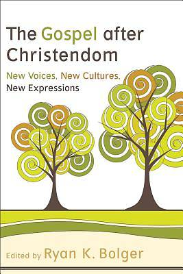 Gospel after Christendom, The [ePub Ebook]