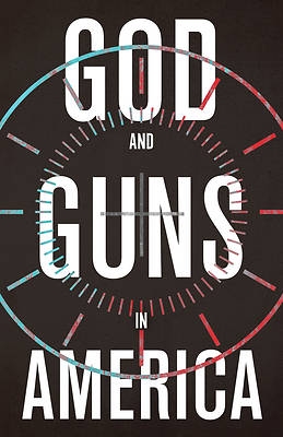Picture of God and Guns in America