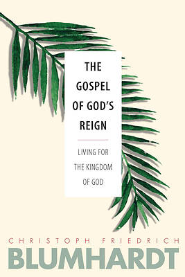The Gospel of God's Reign