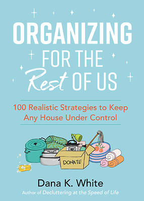 Picture of Organizing for the Rest of Us
