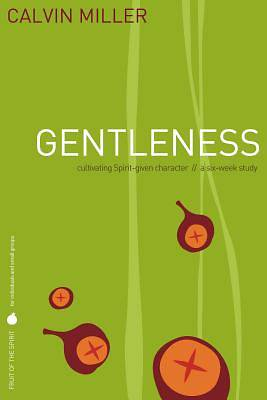 Fruit of the Spirit Study Series - Gentleness