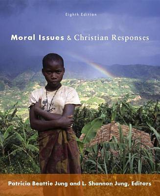 Moral Issues and Christian Responses [Adobe Ebook]