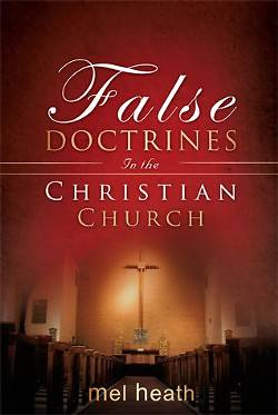 Picture of False Doctrines in the Christian Church