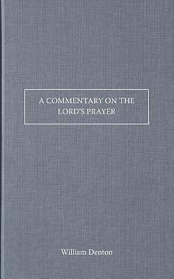 Picture of A Commentary on the Lord's Prayer