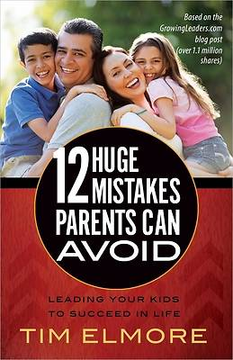 Picture of 12 Huge Mistakes Parents Can Avoid