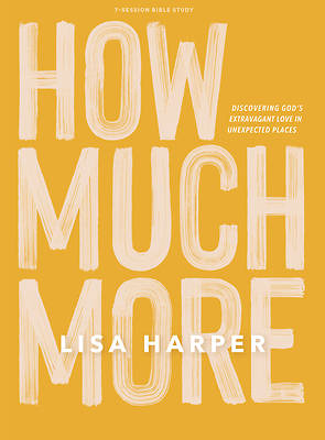 Picture of How Much More - Bible Study Book