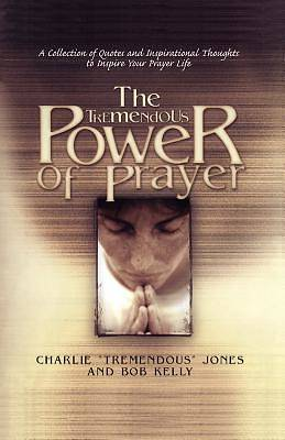 Picture of The Tremendous Power of Prayer