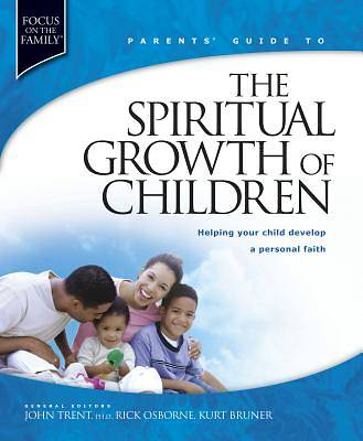 Parents Guide to the Spiritual Growth of Children