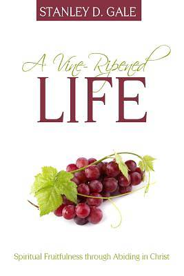 Picture of A Vine-Ripened Life