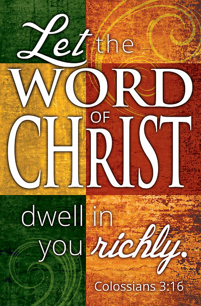 Let the Word Of Christ General Worship Bulletin