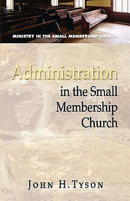 Picture of Administration in the Small Membership Church