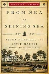 From Sea to Shining Sea, 1787-1837
