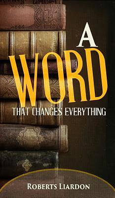 Picture of A Word That Changes Everything