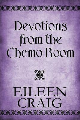 Devotions from the Chemo Room