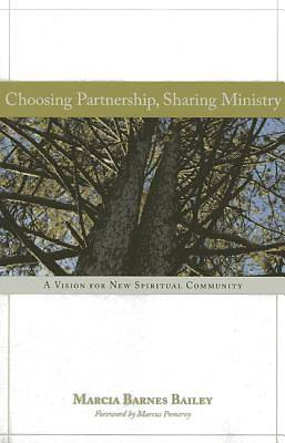 Choosing Partnership, Sharing Ministry