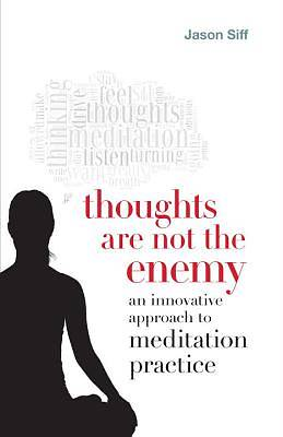 Picture of Thoughts Are Not the Enemy