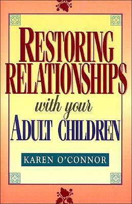 Picture of Restoring Relationships with Your Adult Children