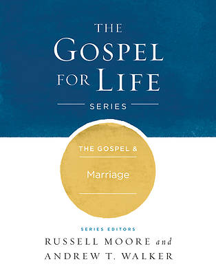 Picture of The Gospel & Marriage