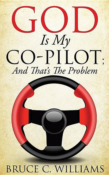 Picture of God Is My Co-Pilot; And That's the Problem